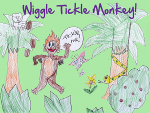 Wiggle Tiggle Monkey